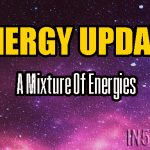 ENERGY UPDATE – A Mixture Of Energies
