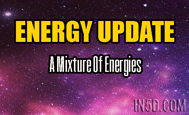 ENERGY UPDATE - A Mixture Of Energies