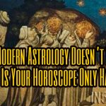 Why Modern Astrology Doesn't Work And Why Is Your Horoscope Only Half-True