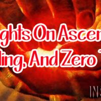 Thoughts on Ascension, Healing, And Zero Time