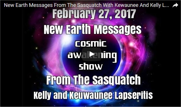 New Earth Messages From The Sasquatch With Kewaunee And Kelly Lapseritis