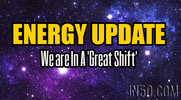 ENERGY UPDATE - We are In A 'Great Shift'