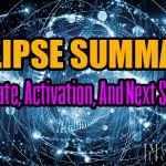 Eclipse Summary: Update, Activation, And Next Steps