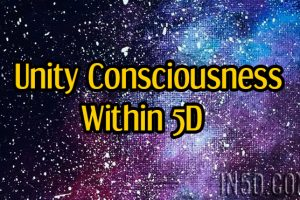Unity Consciousness Within 5D