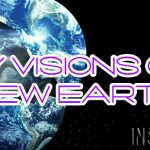 My Visions Of New Earth