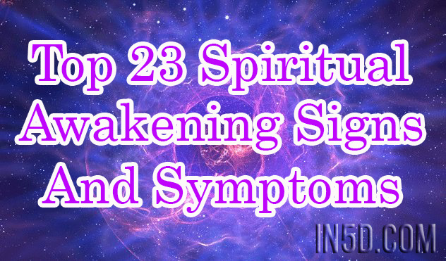 Top 23 Spiritual Awakening Signs and Symptoms
