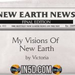 New Earth News – My Visions Of New Earth