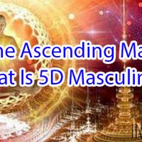 The Ascending Man:  What Is 5D Masculinity?