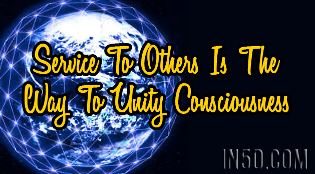 Service To Others Is The Way To Unity Consciousness
