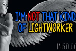 I'm Not That Kind Of Lightworker