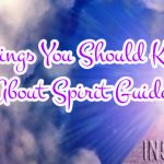 6 Things You Should Know About Spirit Guides