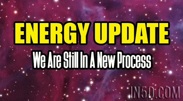 Energy Update - We Are Still In A New Process