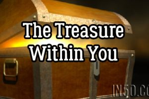 The Treasure Within You
