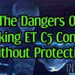 The Dangers Of Evoking  ET C5 Contact Without Protection