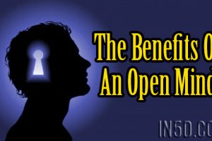 The Benefits Of An Open Mind