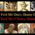 Jesus: Fool Me Once, Shame On You; Fool Me 9 Times, Shame On Me