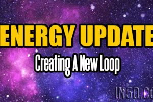 ENERGY UPDATE – Creating A New Loop