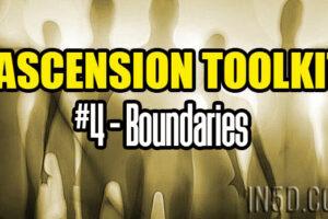 Ascension Toolkit #4 – Boundaries