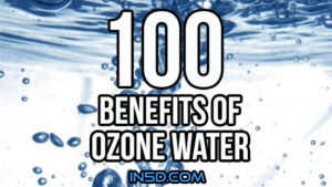 100 Benefits of Ozone Water - In5D : In5D