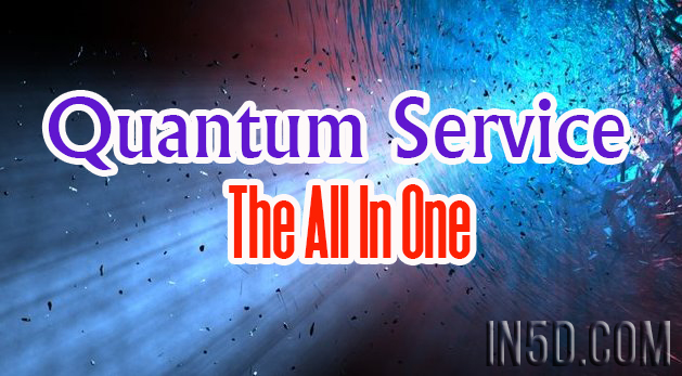 Quantum Service - The All In One