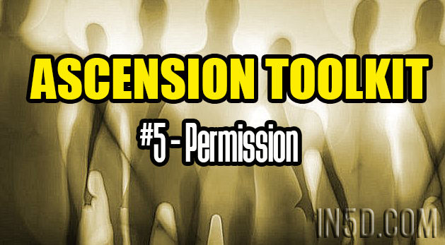 Ascension Toolkit #5 - Permission