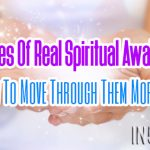 4 Stages Of Real Spiritual Awakening And How To Move Through Them More Easily