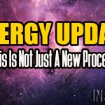 Energy Update – This Is Not Just A New Process