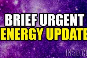 Brief Urgent Energy Update