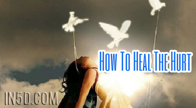 How To Heal The Hurt