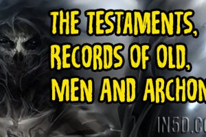 The Testaments, Records Of Old,  Men And Archons – Part IV of VI