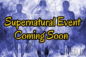 Supernatural Event Coming Soon!