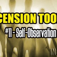 Ascension Toolkit #11 – Self-Observation