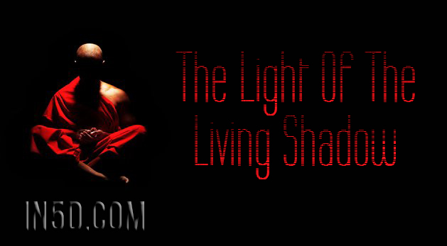 The Light Of The Living Shadow