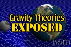 Gravity Theories Exposed