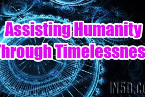 Assisting Humanity Through Timelessness
