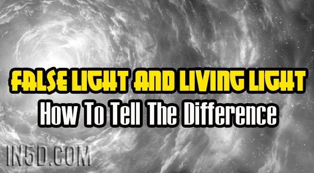False Light And Living Light - How To Tell The Difference