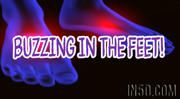 Buzzing In The Feet!