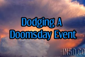 Dodging A Doomsday Event