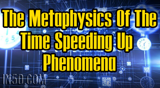 The Metaphysics Of The Time Speeding Up Phenomena