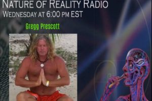 Gregg Prescott׃ Taking A Journey To 5D – Nature Of Reality Show