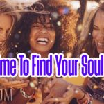 It's Time To Find Your Soul Tribe