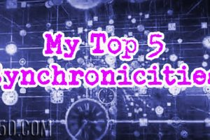 My Top 5 Synchronicities