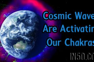 Cosmic Waves Are Activating Our Chakras
