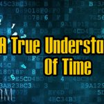 A True Understanding of Time