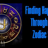 Finding Happiness Through Your Zodiac Sign