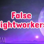 False Lightworkers