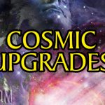 Cosmic Upgrades