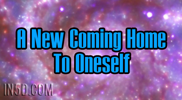 A New Coming Home To Oneself