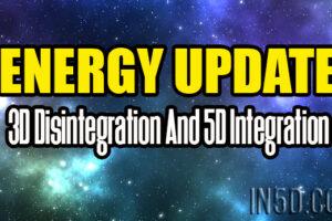 Energy Update – 3D Disintegration And 5D Integration