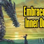 Embrace Your Inner Dragon